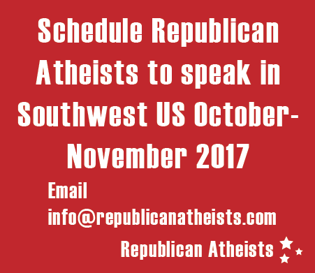 Republican Atheists speaking engagements Southwest US